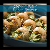 Dinner Party: French Flavours by Various Artists