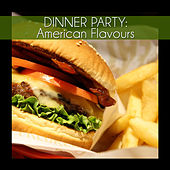 Dinner Party: American Flavours by Various Artists