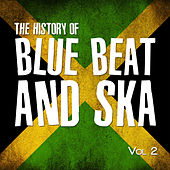 History of Ska - The Roots Series, Vol. 2 von Various Artists