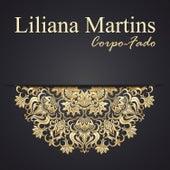 Corpo Fado by Liliana Martins