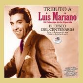 El Disco del Centenario (Tributo a Luis Mariano) Vol. 2 von Luis Mariano