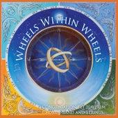 Wheels Within Wheels de Congregation Bet Haverim