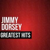 Jimmy Dorsey Greatest Hits by Jimmy Dorsey