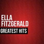 Ella Fitzgerald Greatest Hits by Ella Fitzgerald