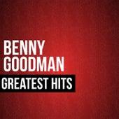 Benny Goodman Greatest Hits by Benny Goodman
