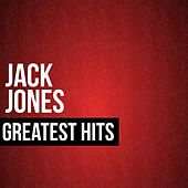 Jack Jones Greatest Hits von Jack Jones