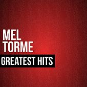 Mel Torme Greatest Hits by Mel Torme