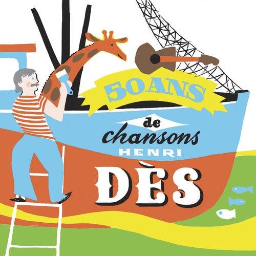 50 Ans De Chansons by Henri Dès