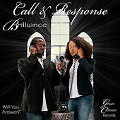 Call & Response by Brilliance