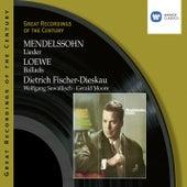 Mendelssohn: Lieder . Loewe: Ballads von Dietrich Fischer-Dieskau