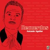 Recuerdos de Antonio Aguilar