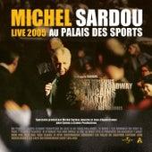 Live 2005 Au Palais Des Sports de Michel Sardou