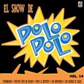 El Show De Polo Polo Vol. XIV by Polo Polo