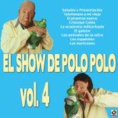 El Show De Polo Polo Vol. IV by Polo Polo