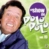 El Show De Polo Polo Vol-XIX by Polo Polo