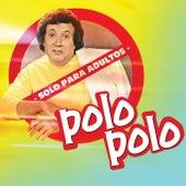 Solo Para Adultos by Polo Polo