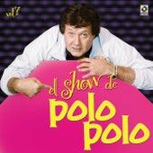 El Show De Polo Polo Vol VII by Polo Polo