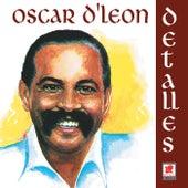 Detalles de Oscar D'Leon