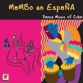 Mambo En España by Dance Music Of Cuba
