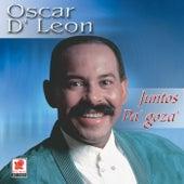 Juntos Pa'gozar de Oscar D'Leon