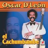El Cachumbambe de Oscar D'Leon