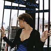 Serious Playgrounds - The Songs Of Laura Nyro von Judy Kuhn