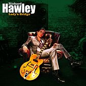 Lady's Bridge by Richard Hawley