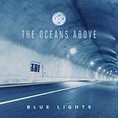 Blue Lights by Oceans Above