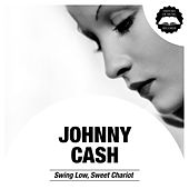 Swing Low, Sweet Chariot von Johnny Cash