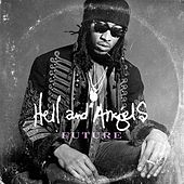 Hell and Angels de Future
