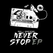 Never Stop Ep (feat. Nicky Spark) - Single von Dava