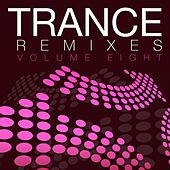 Trance Remixes - Vol. 8 - EP by Various Artists