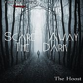 Scare Away the Dark: Tribute to Passenger von The Hoost