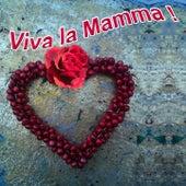 Viva la Mamma by Various Artists