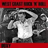 West Coast Rock'n'Roll (Doxy Collection) by Various Artists