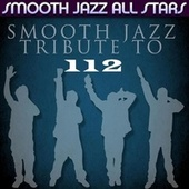Smooth Jazz Tribute to 112 de Smooth Jazz Allstars