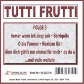 Tutti Frutti, Folge 3 von Various Artists