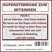 Superstimmung zum Mitsingen, Folge 3 de Various Artists