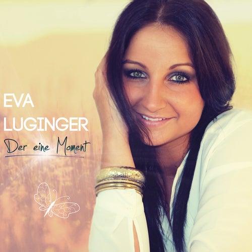 Der eine Moment by Eva Luginger