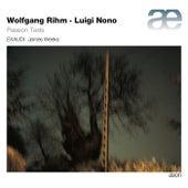 Rihm & Nono: Passion Texts by EXAUDI