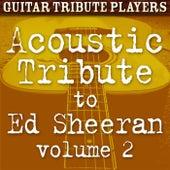 Acoustic Tribute to Ed Sheeran, Vol. 2 de Guitar Tribute Players