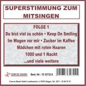Superstimmung zum Mitsingen, Folge 1 de Various Artists