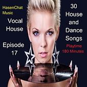 Vocal House (Episode 17) by Hasenchat Music