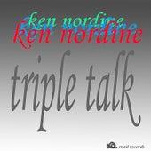 Triple Talk by Ken Nordine