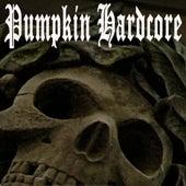 Pumpkin Hardcore by Various Artists