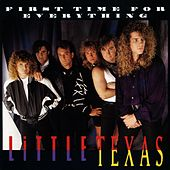 First Time For Everything by Little Texas