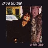En Esta Ciudad de Cecilia Toussaint