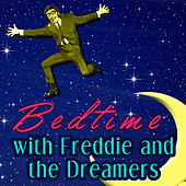 Bed Time with Freddie and the Dreamers de Freddie and the Dreamers