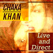 Chaka Khan - Live and Direct by Chaka Khan