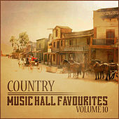 Country Music Hall Favourites Vol 10 by Various Artists